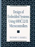 img - for Design of Embedded Systems Using 68HC12/11 Microcontrollers book / textbook / text book