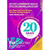 The 20 Gram Diet: Fat Counter [With Plastic Gram Counter]
