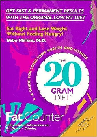 the 20 gram diet fat counter gabe mirkin 9780964238602 amazon