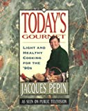 Today's Gourmet, Jacques Pepin, 0912333081