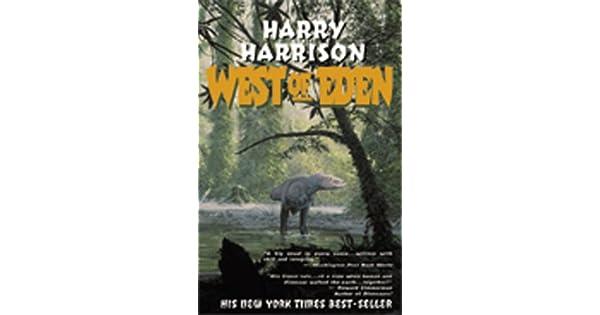 Amazon.com: West of Eden (9780743400138): Harry Harrison: Books