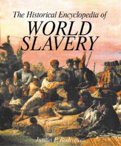 Books : The Historical Encyclopedia of World Slavery (2 Volume Set)