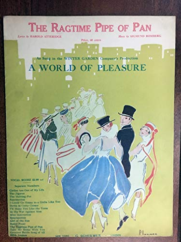 "RAGTIME PIPE OF PAN (Sigmund Romberg composer, antique ""ragtime"" SHEET MUSIC large format) 1912 beautiful cover, from the New YOrk Winter Garden production A WORLD OF PLEASURE, pristine condition; Ragtime originated as African American music in the late 19th century and was a distinct American musical style, best described as a march with additional poly-rhythms or ""Ragged / syncopated rhythm"" of the right hand. over 100 years old!"