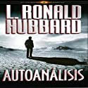 Autoanálisis [Self Analysis] Audiobook by L. Ronald Hubbard Narrated by Javier Vidales