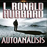 Autoanálisis [Self Analysis] | L. Ronald Hubbard