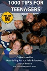 1000 Tips for Teenagers: 1200 Tips to Empower Teens Paperback