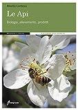 Image de Le api. Biologia, allevamento, prodotti
