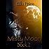 Misty Moon: Book 2