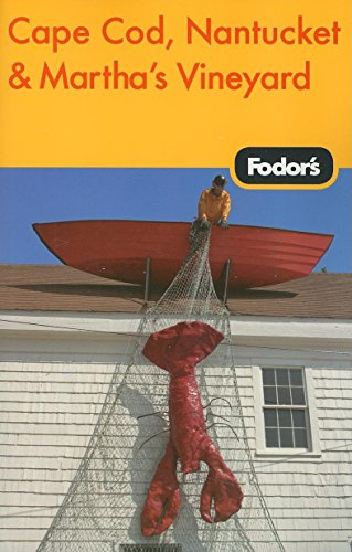 Fodor's Cape Cod, Nantucket & Martha's Vineyard, 28th Edition (Travel Guide)