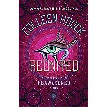 Reunited (The Reawakened Series)