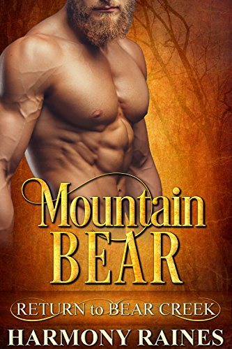 (Mountain Bear (Return to Bear Creek Book 2))