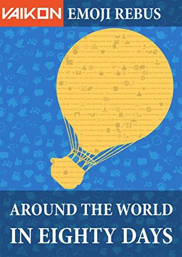 Vaikon Emoji Rebus: Around the World in 80 Days (English Edition)