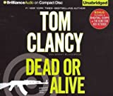 Dead or Alive (Plus Bonus Digital Copy of The Hunt for Red October) (Jack Ryan Series)