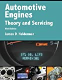 img - for Automotive Engines: Theory and Servicing (9th Edition) (Automotive Systems Books) book / textbook / text book
