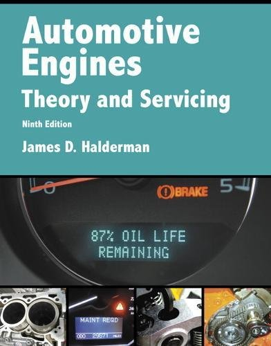 Automotive Engines: Theory and Servicing (9th Edition) (Automotive Systems Books) (Engine Cover Timing)