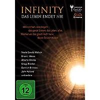 Infinity - Das Leben endet nie. Nahtoderfahrungen und Reinkarnation