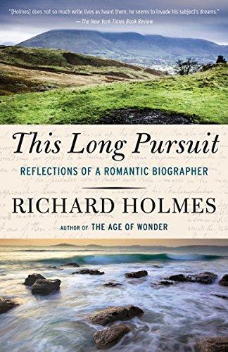 This Long Pursuit: Reflections of a Romantic Biographer (Samuel Taylor Coleridge As A Romantic Poet)