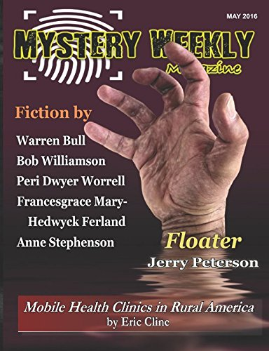 Mystery Weekly Magazine: May 2016 (Mystery Weekly Magazine Issues)