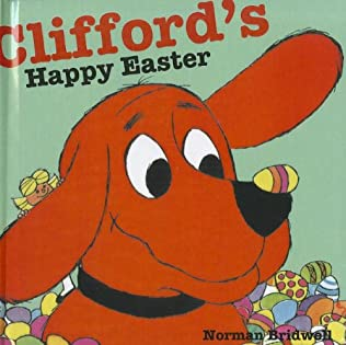 book cover of Clifford\'s Happy Easter