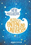 Bezüglich Enten und Universen: Roman (German Edition)