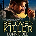 Beloved Killer Audiobook by Bonnie Dee Narrated by Noah Michael Levine