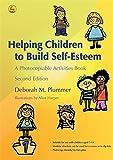 Helping Children to Build Self-Esteem: A Photocopiable Activities Book
