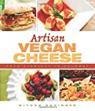 Artisan Vegan Cheese, Miyoko Schinner, 1570672830