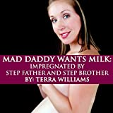 Bargain Audio Book - Mad Daddy Wants Milk