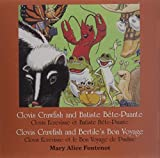 Clovis Crawfish and Batiste Bete Puante/Clovis Crawfish and Bertile's Bon Voyage (Clovis Crawfish Series) (English and French Edition)