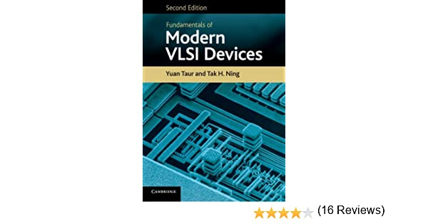 Fundamentals of modern vlsi devices yuan taur tak h ning fundamentals of modern vlsi devices yuan taur tak h ning 9781107635715 amazon books fandeluxe Images