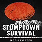 Stumptown Survival, The Complete Collection | Noah Porter