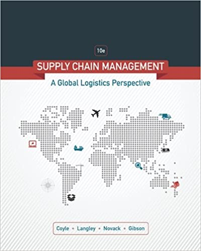 Supply chain management a logistics perspective john j coyle c supply chain management a logistics perspective 10th edition fandeluxe Choice Image