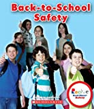 Back to School Safety (Rookie Read-About Safety)