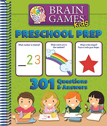 Brain Games Kids: Preschool Prep - 301 Questions and Answers - PI Kids -