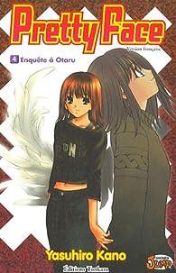 Pretty Face, Tome 4 : Enquête à Otaru par Yasuhiro Kano