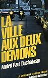 La Ville aux deux démons par Duchâteau