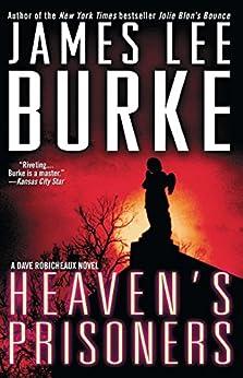 Heavens Prisoners Dave Robicheaux Book ebook