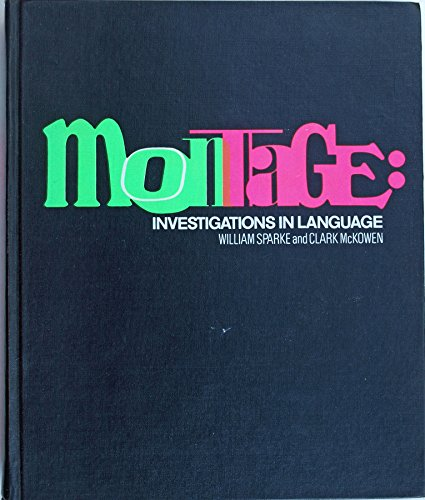 Montage : Investigations in Language by Sparke, William & McKowen, Clark