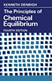 The Principles of Chemical Equilibrium 4th Edition