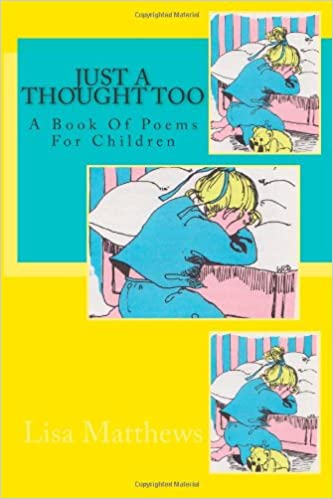 Book Just A Thought Too: A Book Of Poems For Children