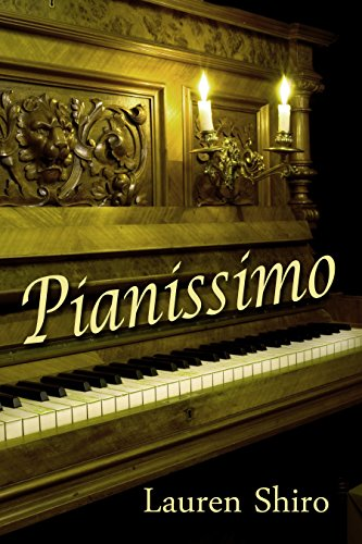 Pianissimo by Lauren Shiro