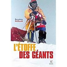 L'étoffe des géants: Les temps forts de l'alpinisme slovène (French Edition)
