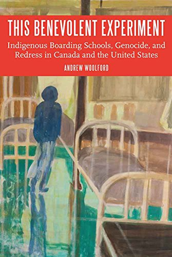 Download This Benevolent Experiment: Indigenous Boarding Schools, Genocide, and Redress in Canada and the United States (Indigenous Education) Pdf