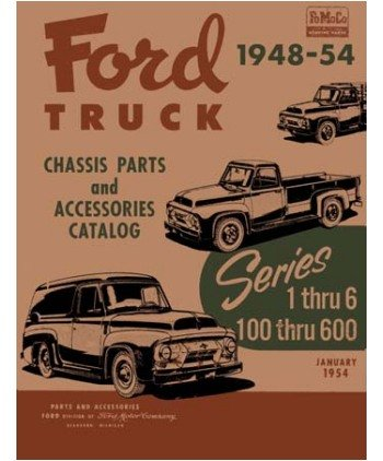 1948 1951 1952 1953 1954 Ford Truck 100-600 Parts Numbers Book Guide Interchange