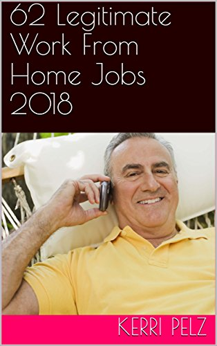 amazon com 62 legitimate work from home jobs 2018 work from home