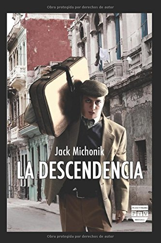La Descendencia (Spanish Edition) [Jack Michonik] (Tapa Blanda)