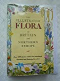 The Illustrated Flora of Britain and Northern Europe, Marjorie Blamey and Christopher G. Wilson, 0340401702