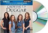 [Growing Up Duggar] Audiobook by Jana Duggar:GROWING UP DUGGAR Audio CD