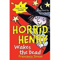Horrid Henry Wakes the Dead (Horrid Henry (Quality))
