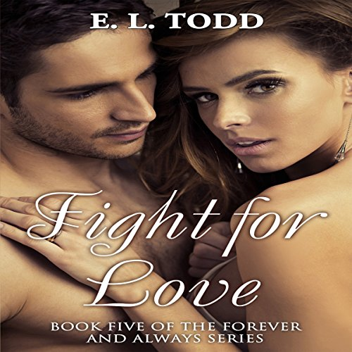 Fight for Love: Forever and Always #5